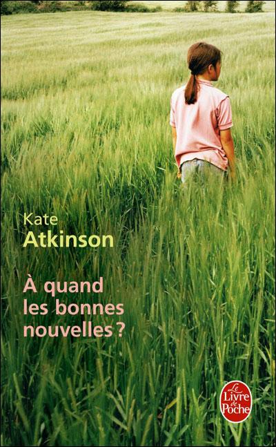 A quand les bonnes nouvelles ?, Kate Atkinson