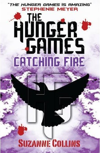 The Hunger Games : Catching Fire, Suzanne Collins