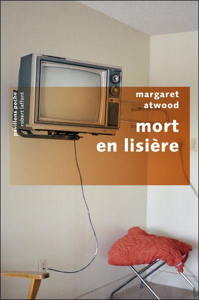 Mort en lisière - Margaret Atwood