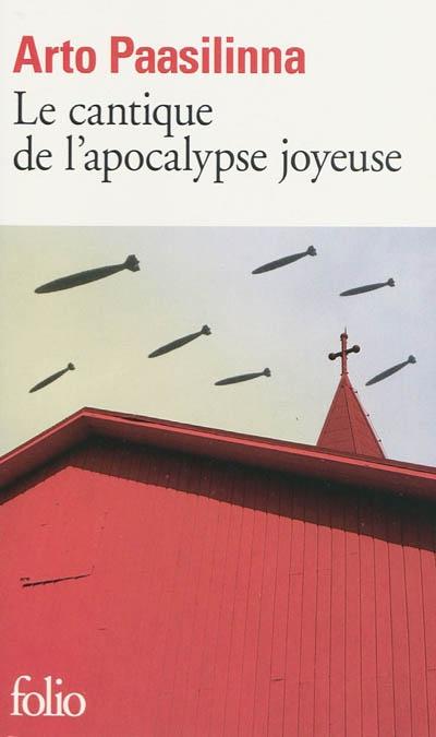 Le cantique de l'apocalypse joyeuse, Arto Paasilinna
