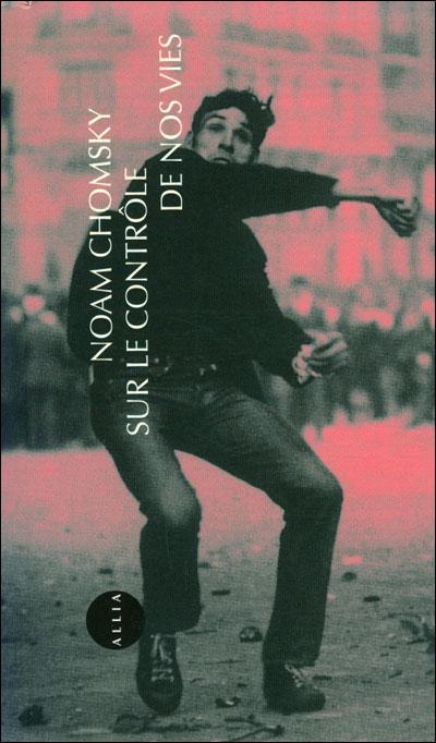 Sur le contrôle de nos vies – Noam Chomsky