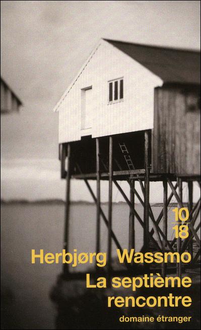 La septième rencontre - Herbjørg Wassmo