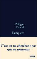 L'enquête, Philippe Claudel