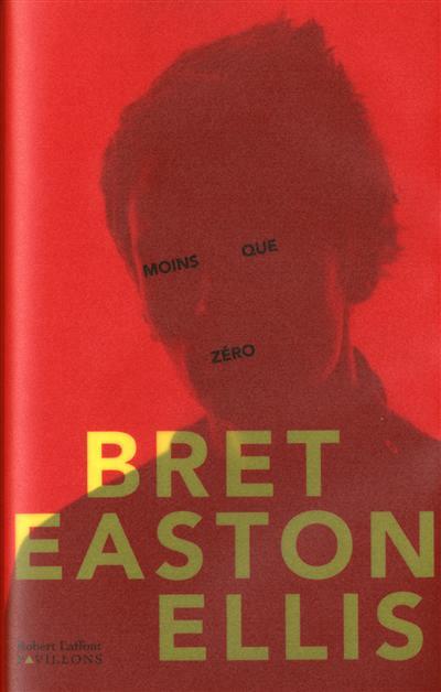Moins que zéro - Bret Easton Ellis