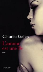 L'amour est une île, Claudie Gallay