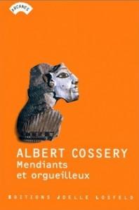 Mendiants et orgueilleux - Albert Cossery