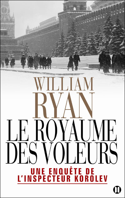 Le royaume des Voleurs - William Ryan