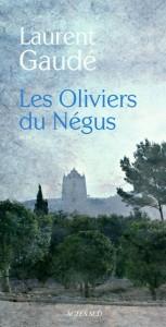 Les oliviers du Négus, Laurent Gaudé
