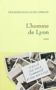 L'homme de Lyon , François-Guillaume Lorrain
