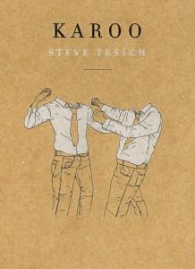 Karoo – Steve Tesich