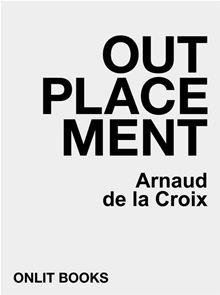 Outplacement - Arnaud de la Croix