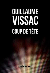 Coup de tête - Guillaume Vissac