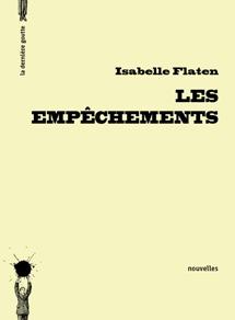 Les empêchements - Isabelle Flaten