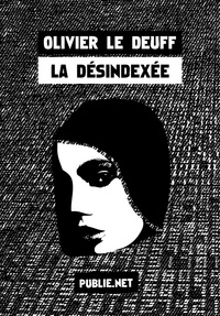 La désindexée - Olivier Le Deuff