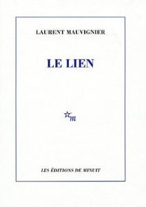 Le Lien - Laurent Mauvignier