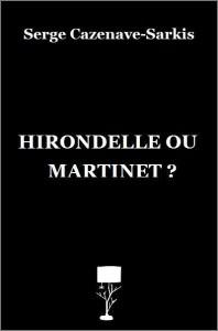 Hirondelle ou martinet ? de Serge Cazenave-Sarkis