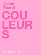 Couleurs - Coline Mauret