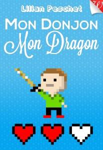 Mon donjon mon dragon - Lilian Peschet