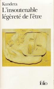 L'insoutenable légèreté de l'être – Kundera