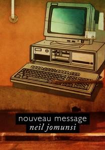 Nouveau message - Neil Jomunsi