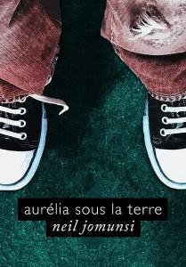 Aurélia sous la terre
