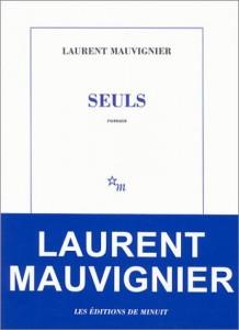 Seuls – Laurent Mauvignier