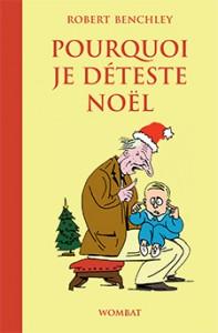 Pourquoi je déteste Noël - Robert Benchley