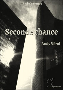 Seconde chance - Andy Vérol