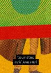Touristes – Neil Jomunsi