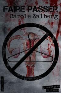 Faire passer - Carole Zalberg