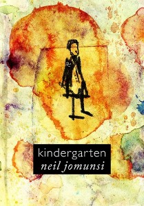 Kindergarten – Neil Jomunsi
