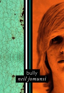 Bully – Neil Jomunsi