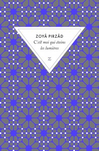 C'est moi qui éteins les lumières – Zoyâ Pirzâd