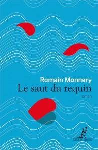 Le Saut du requin - Romain Monnery