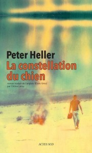 La constellation du chien – Peter Heller