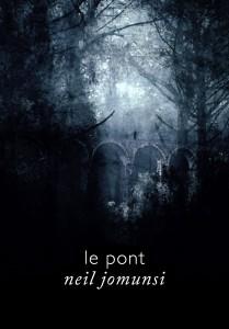 Le Pont - Neil Jomunsi