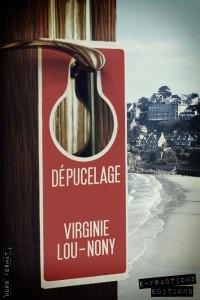 Dépucelage - Virginie Lou-Nony