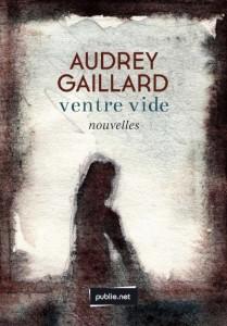 Ventre vide -Audrey Gaillard