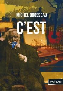 C'est - Michel Brosseau