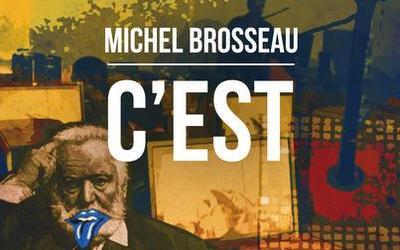 C'est – Michel Brosseau