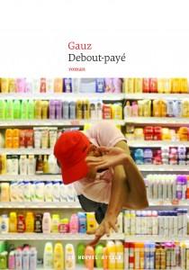 Debout-payé - Gauz
