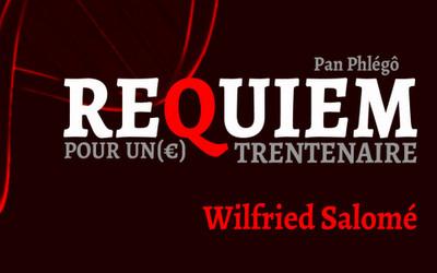 Requiem pour un(e) trentenaire - Wilfried Salomé
