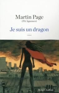 Je suis un dragon - Martin Page (Pit Agarmen)
