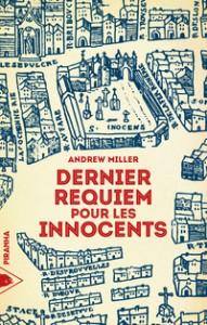 Dernier requiem pour les Innocents – Andrew Miller