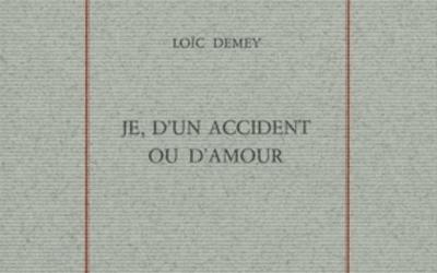 Je, d'un accident ou d'amour – Loïc Demey