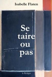 Se taire ou pas - Isabelle Flaten