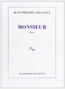 Monsieur – Jean-Philippe Toussaint
