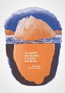 La charité des pauvres à l'égard des riches - Martin Page, Quentin Faucompré