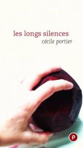 Les longs silences – Cécile Portier