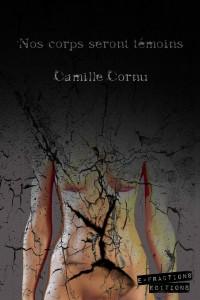 Nos corps seront témoins – Camille Cornu